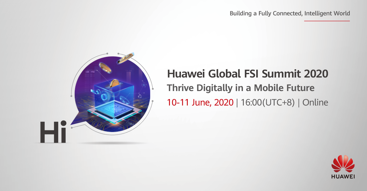 global Huawei Empowers Global Financial Customers' Digital Transformation with Mobile-Centric Strategy and Cloud, AI, and 5G Capabilities hu